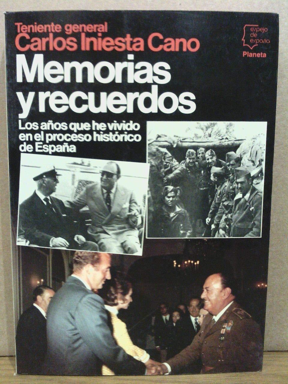 Memorias y recuerdos (Espejo de España): Amazon.es: Iniesta Cano, Carlos: Libros