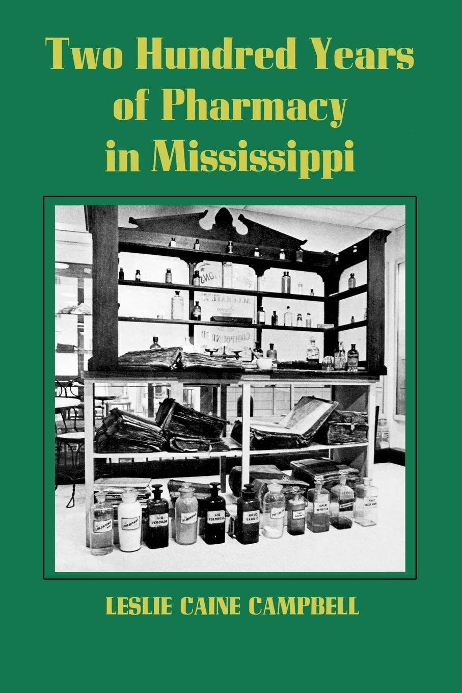 Download Two Hundred Years of Pharmacy in Mississippi ebook