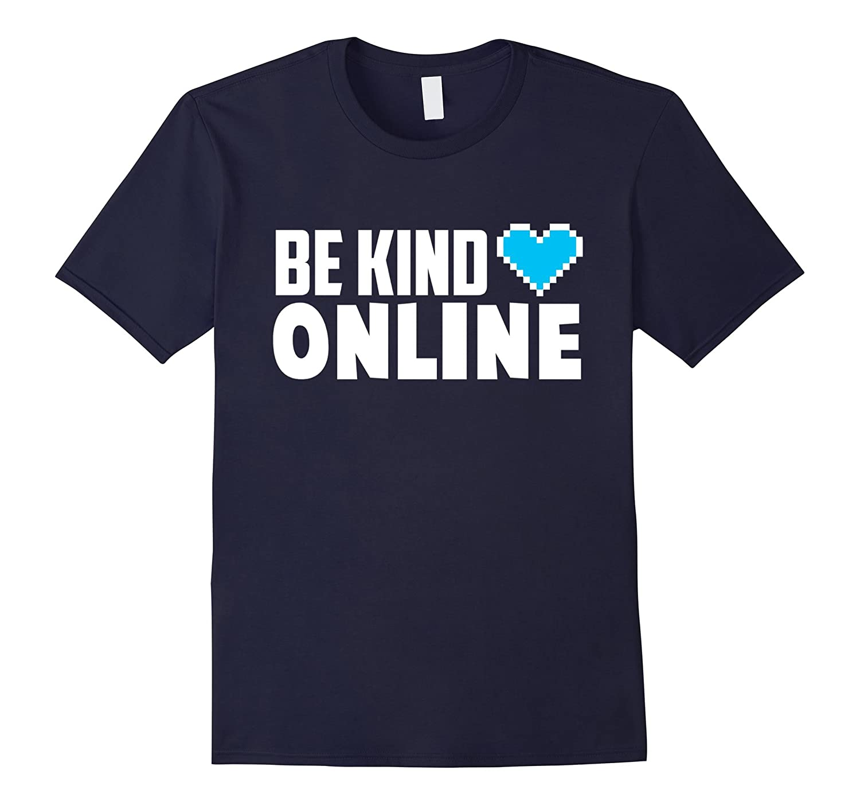 Be Kind Online Choose Kind Anti Bullying Movement Shirt-FL