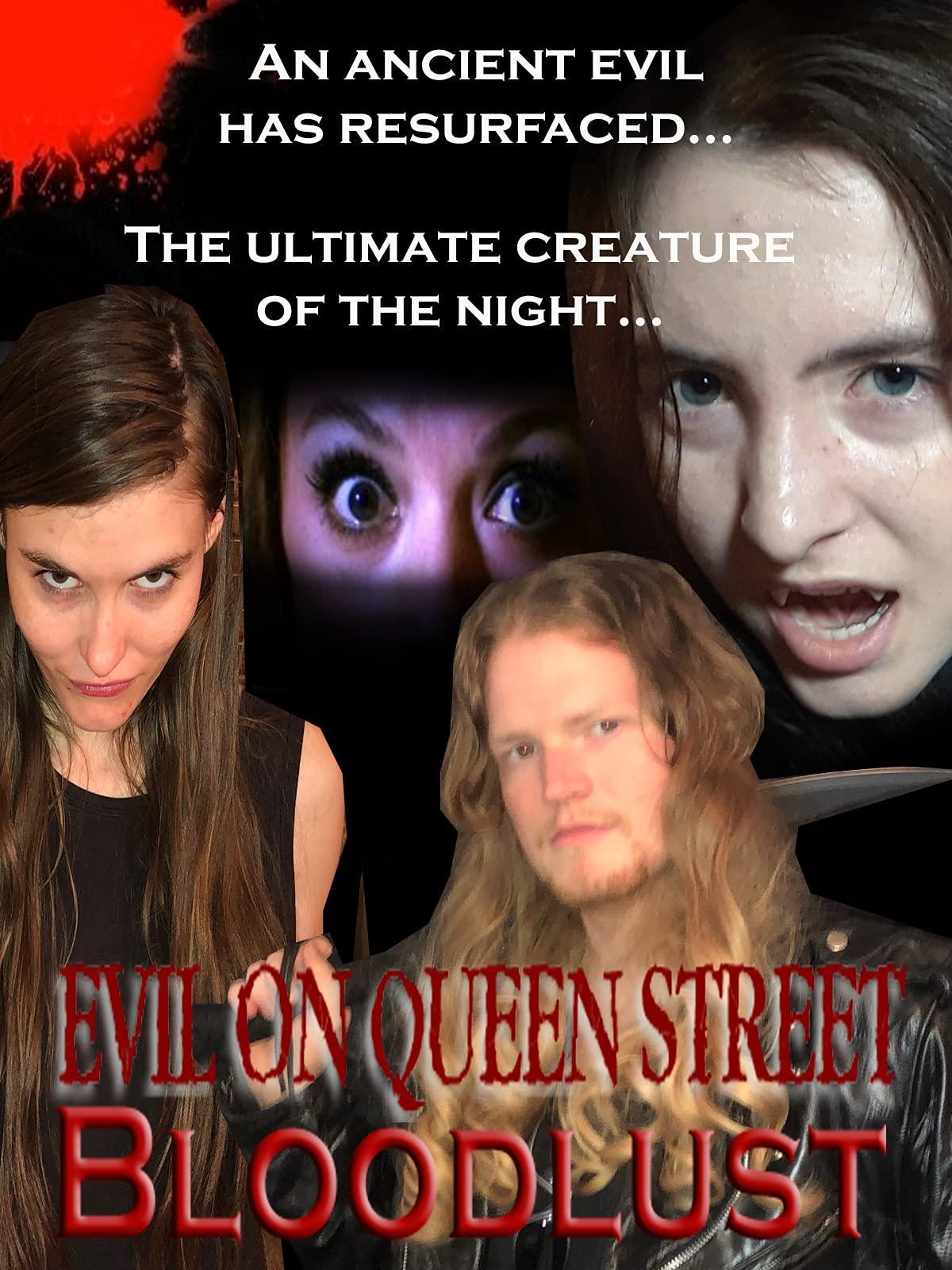 Evil On Queen Street: Bloodlust on Amazon Prime Video UK