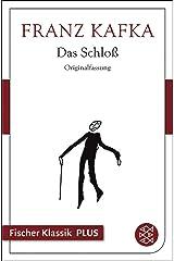 Das Schloß: Roman (Franz Kafka, Gesammelte Werke in der Fassung der Handschrift (Taschenbuchausgabe) 18116) (German Edition) Edición Kindle