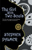 The Girl With Two Souls (The Factory Girl Trilogy) (Volume 1)