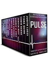 PULSE: Thirteen Action-Packed Medical Thrillers Kindle Edition