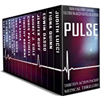 PULSE: Thirteen Action-Packed Medical Thrillers (English Edition)
