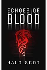 Echoes of Blood (Rift Cycle Book 2) Kindle Edition