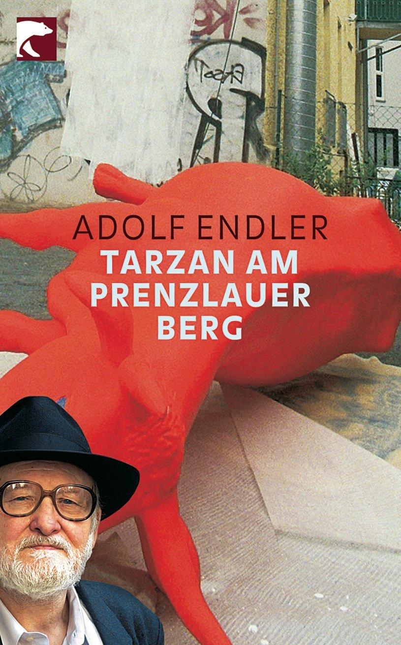 Tarzan am Prenzlauer Berg: Sudelblätter 1981-1983
