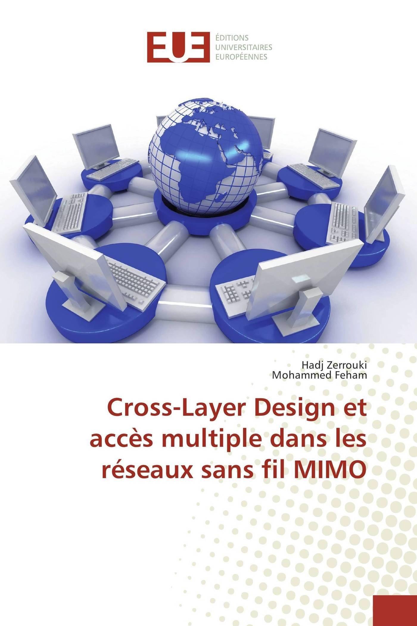 Read Online Cross-Layer Design et accès multiple dans les réseaux sans fil MIMO (French Edition) pdf