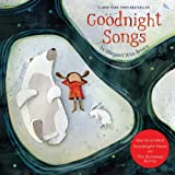 Goodnight Songs: Illustrated by Twelve Award-Winning Picture Book Artists