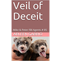 Veil of Deceit: Mike & Peter FBI Agents # 85 (A Fun Cozy Mystery) (English Edition)