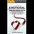 EMOTIONAL DEPENDENCY: ESSENTIAL STEPS IN OVERCOMING EMOTIONAL DEPENDENCY
