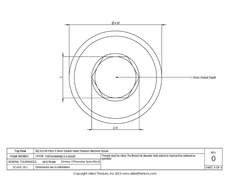 Inc Pack of 10 Ti-6Al-4V Allied Titanium 0074851, M2.5-0.45 Pitch X 8mm Socket Head Titanium Machine Screw Grade 5 1034001001