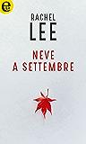 Neve a settembre (eLit) (Month Trilogy Vol. 1)