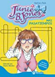 Más Pasatiempos. Junie B. Jones (Castellano - A Partir De 6 Años - Personajes Y Series - Junie B. Jones)