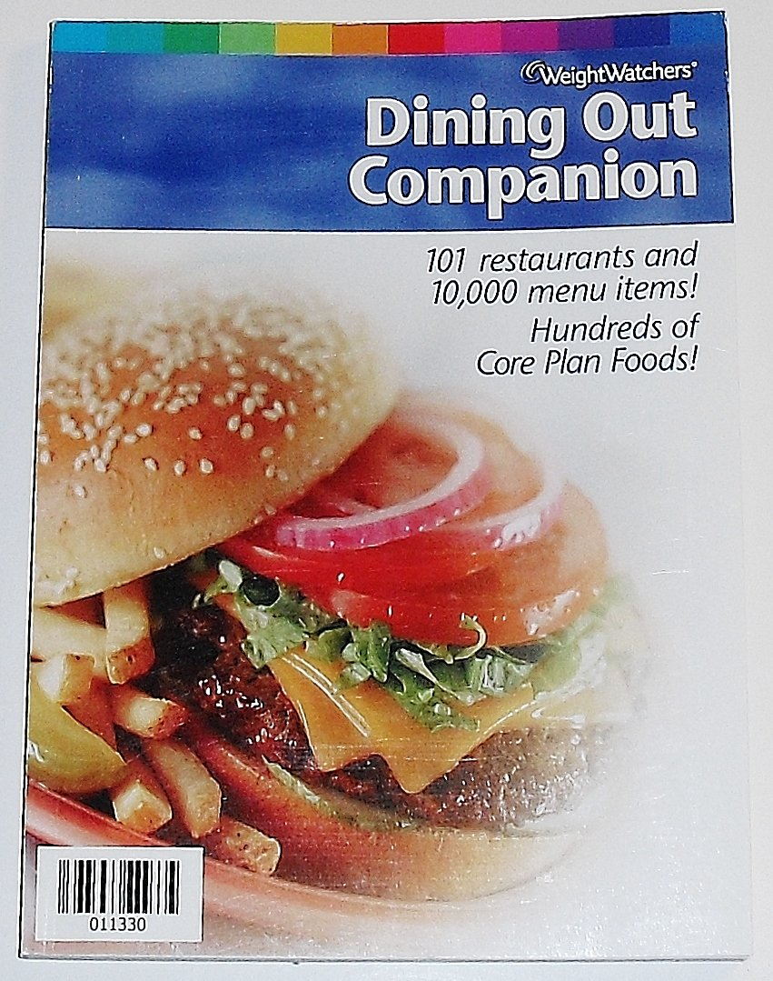 Dining Out Companion 101 Restaurants and 10,000 Menu Items! Hundreds of Core Plan Foods!