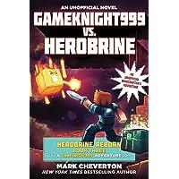Gameknight999 vs. Herobrine: Herobrine Reborn Book Three: A Gameknight999 Adventure: An Unofficial Minecrafter's…