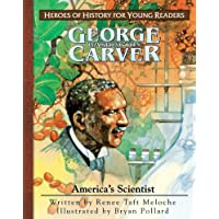 George Washington Carver (Heroes of History for Young Readers)