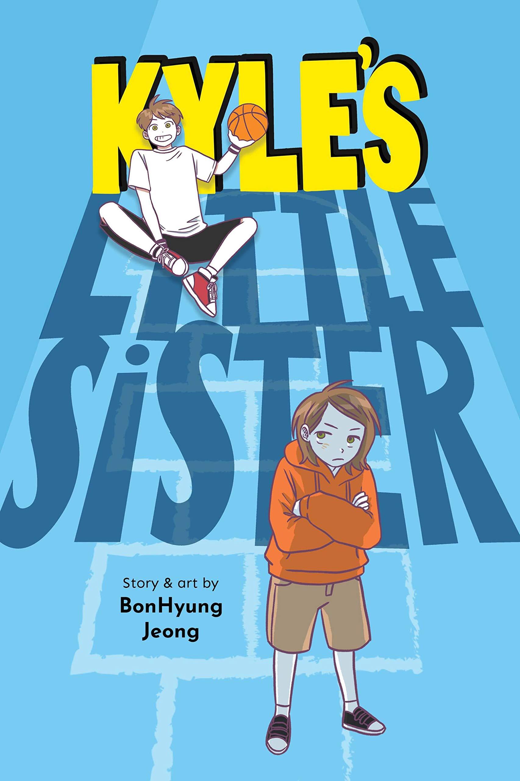 Kyle's Little Sister: Jeong, BonHyung: 9781975316549: Amazon.com: Books