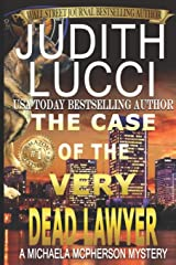 The Case of the Very Dead Lawyer (Michaela McPherson Mysteries) Paperback