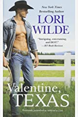 Valentine, Texas (previously published as Addicted to Love)