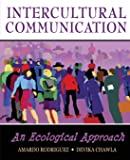 Intercultural Communication: An Ecological Approach