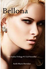 Bellona  (Part 1.5 of The Saskia Trilogy) Kindle Edition
