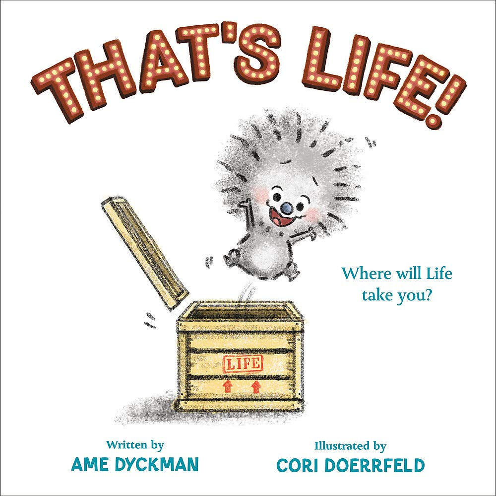 That's Life!: Dyckman, Ame, Doerrfeld, Cori: 9780316485487: Amazon ...