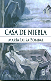 Casa de niebla (Spanish Edition)