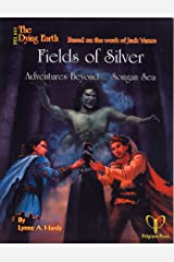 Fields of Silver: Adventures Beyond the Songan Sea Paperback