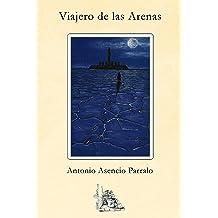 Viajero de las arenas: Ciencia Ficción (Spanish Edition) Sep 15, 2016
