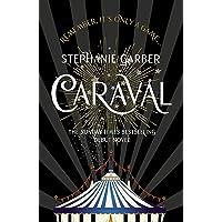 Garber, S: Caraval: the mesmerising Sunday Times bestseller
