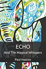 Echo and the Magical Whispers (The Whispers Series) Paperback