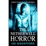 The Netherwell Horror (The Extreme Horror Series)