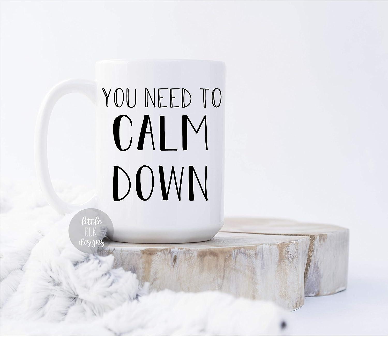 Music Lyric Mug Ceramic Coffee Mug Large 15 oz White Cup You Need To Calm Down