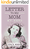 Letter To My Mom: My Hero