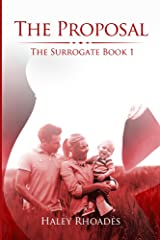 The Proposal (The Surrogate Series Book 1) Kindle Edition