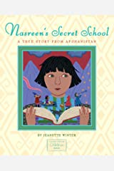 Nasreen's Secret School: A True Story from Afghanistan Kindle Edition