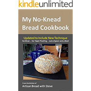 My No-Knead Bread Cookbook: From the Kitchen of Artisan Bread with Steve