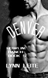 DENVER (Howlin Ranch Book 5)