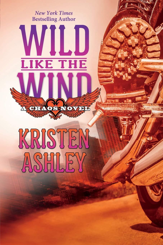Wild Like the Wind (Chaos Series) (Volume 6) ebook