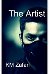 The Artist: A short thriller/horror story Kindle Edition
