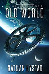 Old World (The Survivors Book Eleven) Kindle Edition