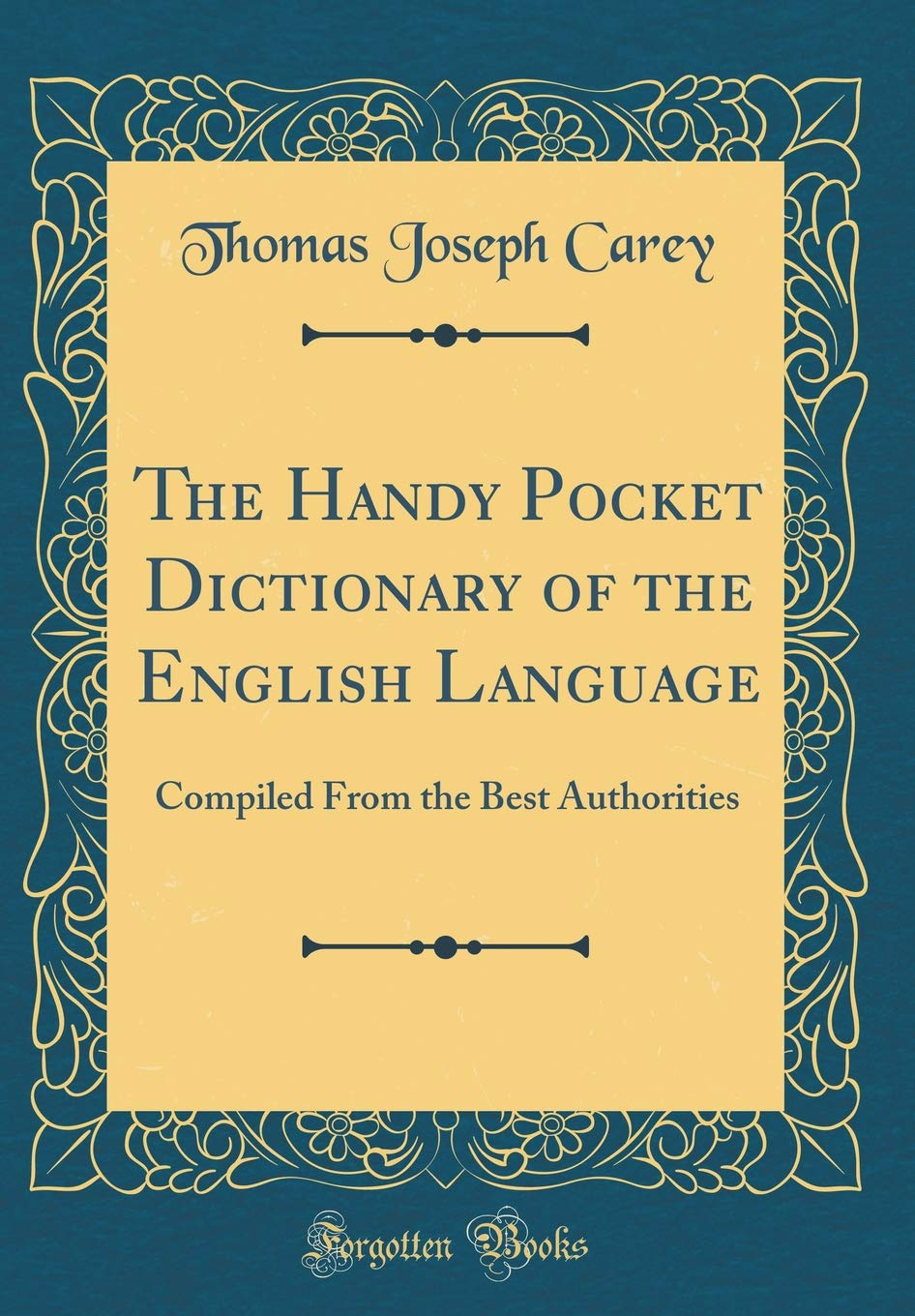 Download The Handy Pocket Dictionary of the English Language: Compiled From the Best Authorities (Classic Reprint) pdf