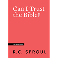 Can I Trust the Bible? (Crucial Questions) (English Edition)