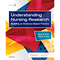 Understanding Nursing Research E-Book: Building an Evidence-Based Practice