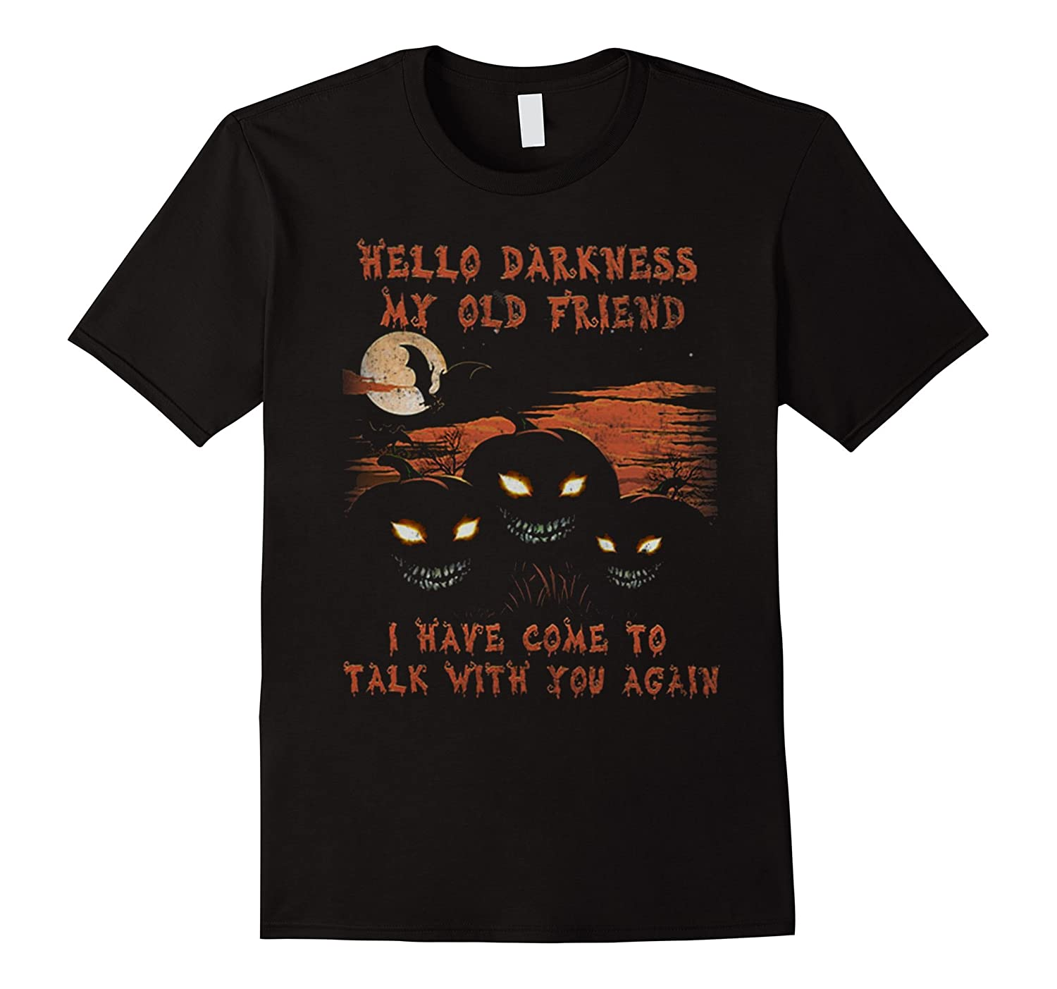 Hello Darkness My Old Friend Shirt-Great Gifts For Halloween