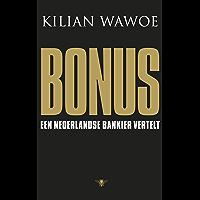 Bonus: een Nederlands bankier vertelt