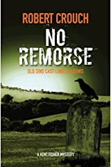 No Remorse (Kent Fisher Mysteries Book 3) Kindle Edition