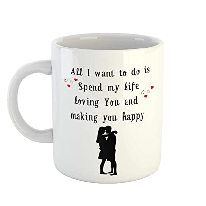Buy Ikraft Romantic Love Quotes Coffee Mug All I Want To Do Is