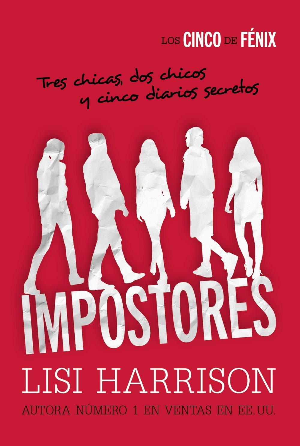 Los Cinco De Fénix. Impostores Literatura Juvenil A Partir De 12 ...