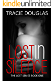 Lost in Silence (The Lost Series Book 1)